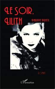 couverture de Le soir Lilith de Philippe Pratx aux editions L'harmattan