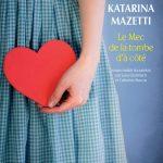 couverture de Le mec de la tombe d a cote de Katarina Mazetti