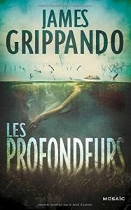 Couverture de Les profondeurs de JamesGrippando aux éditions Mosaic