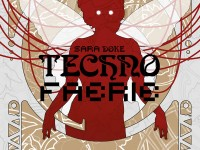 Techno faerie / Sara Doke