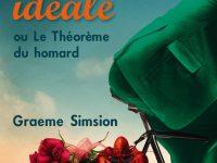 Comment trouver la femme idéale ou le Théorème du homard / Graeme Simsion