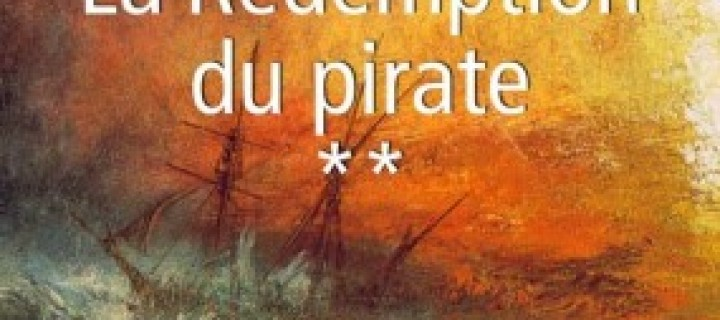 La rédemption du pirate / Jean-Claude Marguerite