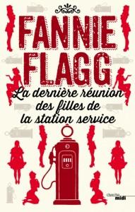 Couverture de La dernière réunion des filles de la station service de Fannie Flagg aux éditions Cherche Midi