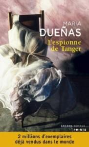 Couverture deL'espionne de Tanger de Maria Duenas aux éditions Points