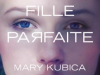 Une fille parfaite / Mary Kubica