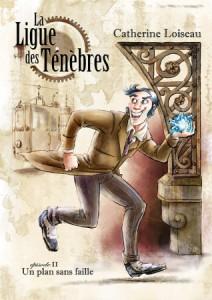 Couverture de La ligue des tenebres episode 2 de Catherine Loiseau