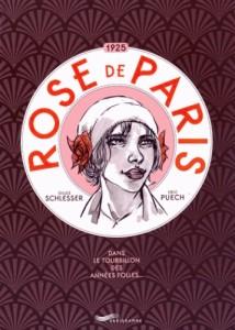 Couverture de Rose de Paris de Schlesser et Puech aux editions Parigramme