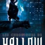 couverture du tome 1 des chroniques de Hallow de marika Gallman aux editions Bragelonne