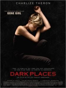 Affiche du film Dark Places de Gilles Paquet-Brenner et adapté du roman de Gillian Flynn