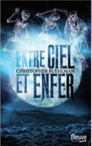 Couverture de Entre ciel et enfer de Christophe Buehlman chez Fleuve Editions