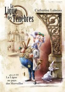 Couverture de La ligue des tenebres episode 3 de Catherine Loiseau
