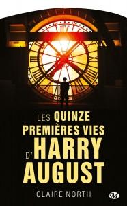 couverture Les quinze premières vies d Harry Auguste de Claire North aux éditions Milday