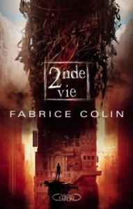 couverture de Seconde vie de Fabrice Colin aux éditions Michel Lafon