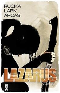 couverture de Lazarus tome 2 de Rucka, Lark et Arcas