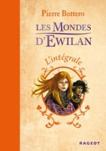 couverture de l'integrale Les mondes d'Ewilan aux editions Rageot