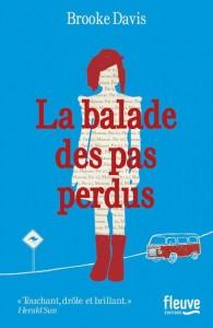 couverture de La balade des pas perdus de Brooke Davis aux éditions Fleuve