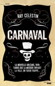couverture de Carnaval de Ray Celestin aux editions Cherche midi