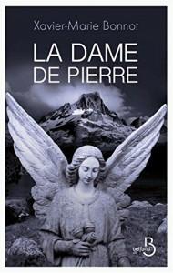 Couverture de La dame de pierre de Xavier Marie Bonnot aux éditions Belfond