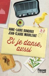 couverture de Et je danse aussi de Bondoux et Mourlevat aux editions fleuve