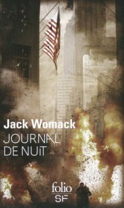 couverture de Journal d une nuit de Jack Womack aux editions Folio