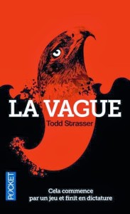 Couverture de La vague de Todd Strasser aux éditions Pocket