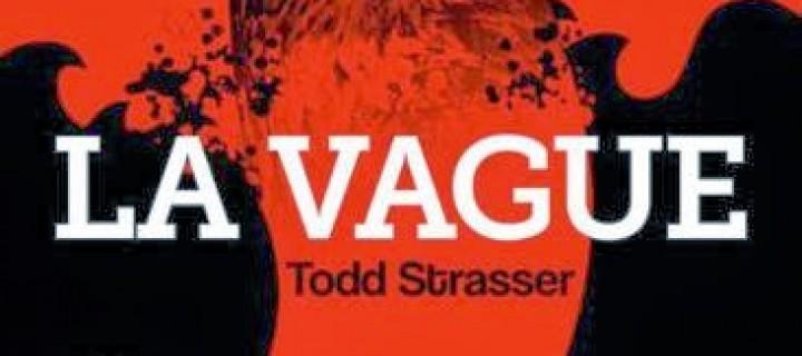 La vague / Todd Strasser