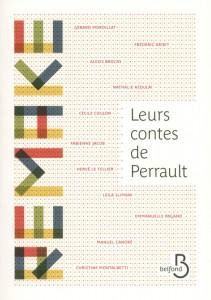 couverture de Leurs contes de Perrault, ouvrage collectif aux éditions Belfond