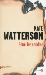 Couverture de Parmi les cendres de Kate Watterson aux éditions Presses de la cité