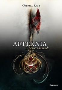 couverture de Aeternia tome 2 de Gabriel Katz