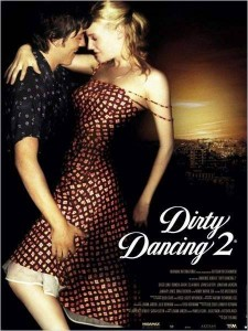 Affiche du film Dirty Dancing 2 de Guy Ferland