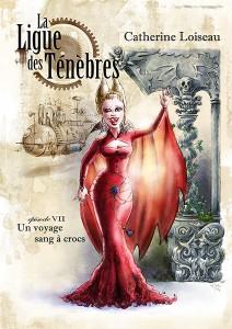 Couverture de l episode 7 de La ligue des ténèbres de Catherine Loiseau