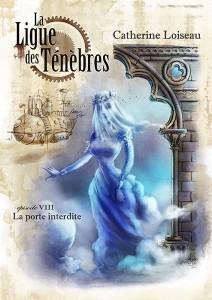 Couverture de l episode 8 de La ligue des ténèbres de Catherine Loiseau