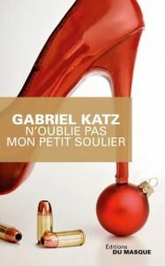couverture de N oublie pas mon petit soulier de Gabriel Katz