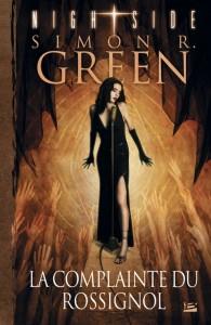 couverture de Nightside tome 3 La complainte du rossignol de Simon Green