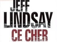 Ce cher Dexter / Jeff Lindsay