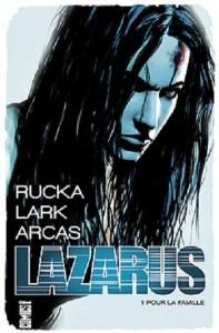 couverture de Lazarus tome 1 de Rucka Lark et Arcas