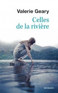 couverture de Celles de la rivière de Valérie Geary