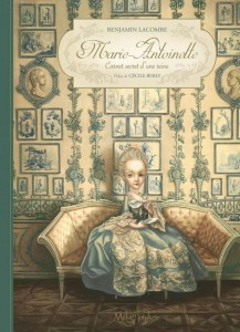 couverture de Marie-Antoinette de Benjamin Lacombe