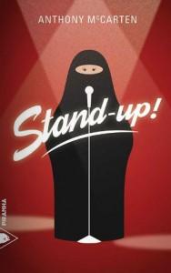 couverture de stand up de anthony mc certen aux editions piranha