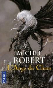 couverture de L ange du chaos de Michel Robert