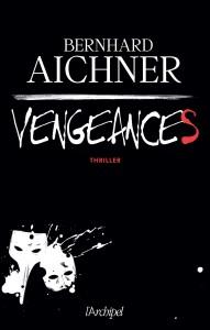 couverture de Vengeances de Bernhard Aichner