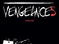 Vengeances / Bernhard Aichner
