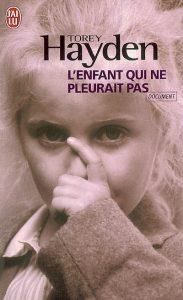 couverture de L'enfant qui ne pleurait pas de Torey Hayden