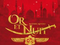 Or et nuit / Mathieu Rivero