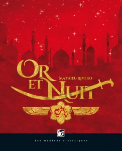 couverture de Or et nuit de Mathieu Rivero