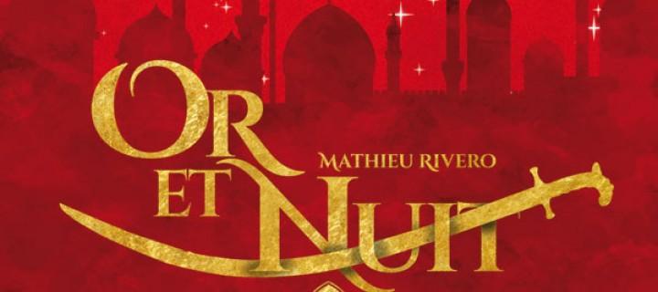 Or et nuit / Mathieu Rivero
