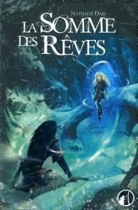 couverture de La some des rêves de Nathalie Dau
