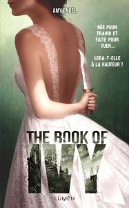 couverture de The book of Ivy tome 1 de Amy Engel