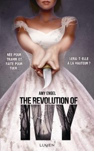 couverture de The revolution of Ivy de Amy Engel