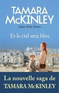 couverture de Et le ciel sera bleu de Tamara McKinley